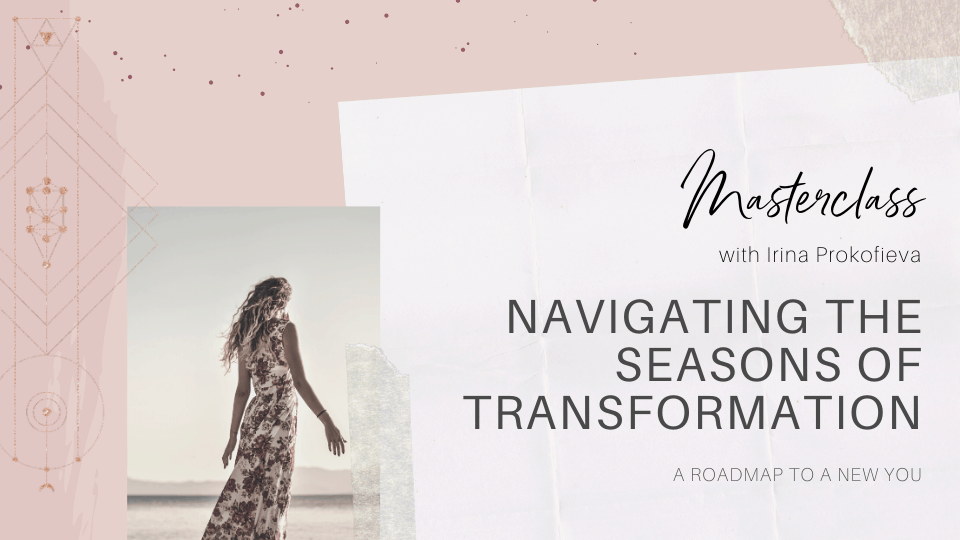 Navigating the Seasons of Transformation